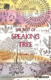 Best Of Speaking Tree Vol 10
