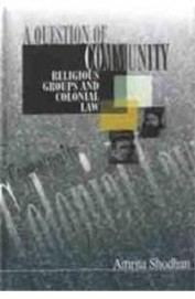 Question Of Community Religious Groups & Colonial Law