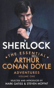 Sherlock: The Essential Arthur Conan Doyle Adventures Volume 1