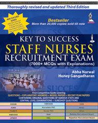 Key To Success Staff Nurses Recruitment Exam 7000 Mcqs With Explanations