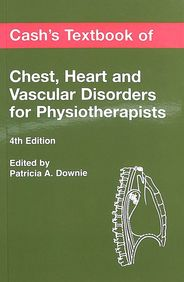 Cashs Textbook Of Chest Heart & Vascular Disorders For Physiotherapists