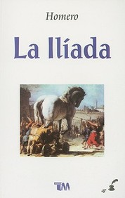La Iliada = The Iliad (Spanish Edition)