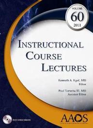 Instructional Course Lectures, Vol. 60