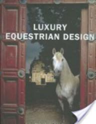 Luxury Equestrian Design