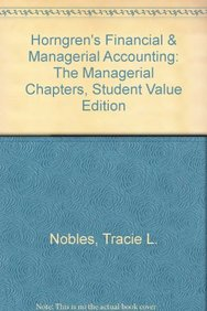 Horngren's Financial & Managerial Accounting, Chapters 14–24, Student Value Edition (4th Edition)