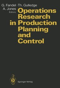 Operations Research In Production Planning And Control: Proceedings Of A Joint German/Us Conference, Hagen, Germany, June 25-26, 1992. Under The Auspi