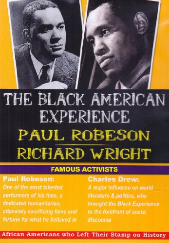 The Black American Experience- Famous Activists: Paul Robeson & Richard Wright: Social Studies