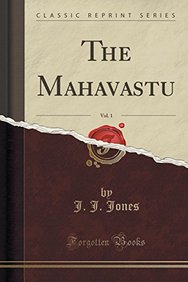 The Mahavastu, Vol. 1 (Classic Reprint)