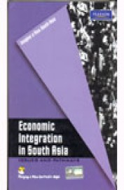 Economic Integration In South Asia Issues & Pathways