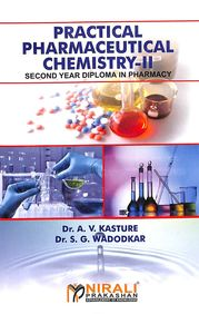 Practical Pharmaceutical Chemistry 2: 2nd Year Diploma In Pharmacy