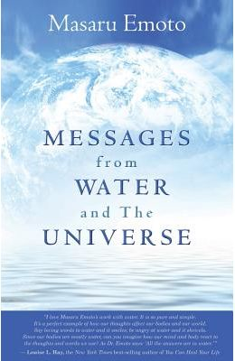 Messages From Water & The Universe