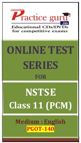 Online Test Series for NSTSE Class 11 (PCM)