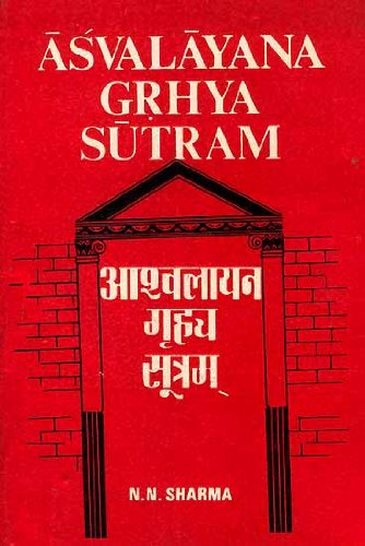 Asvalayana Grhyasutram ; With Sanskrit Commentary of Narayana, English Translation, Introduction and Index