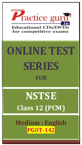 Online Test Series for NSTSE Class 12 (PCM)