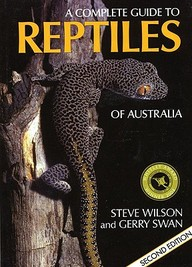 Complete Guide To Reptiles Of Australia: Second Edition