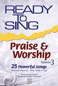 Ready To Sing Praise & Worship, Volume 3 (Ready To Sing (Songbooks))