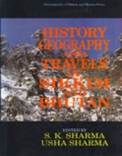History, Geography And Travels Of Sikkim And Bhutan (Crown Size)