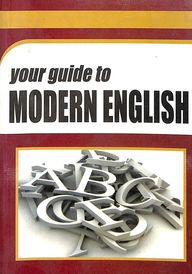 Your Guide To Modern English