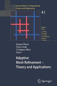 Adaptive Mesh Refinement - Theory And Applications: Proceedings Of The Chicago Workshop On Adaptive Mesh Refinement Methods, Sep