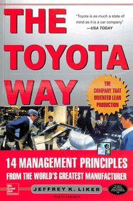 Toyota Way 14 Management Principles From The World Greatest Manufacturer