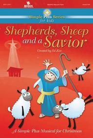 Shepherds, Sheep And A Savior (Simple Plus Series For Kids)