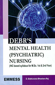 Debrs Mental Health Psychiatric Nursing Inc Based Syllabus For Msc 1st & 2nd Year