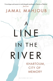 Line In The River : Khartoum City Of Memory