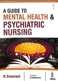 Guide To Mental Health & Psychiatric Nursing