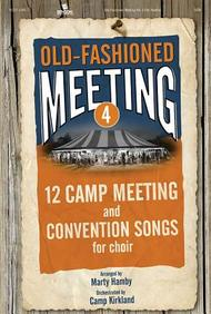 Old-Fashioned Meeting, Volume 4: Satb