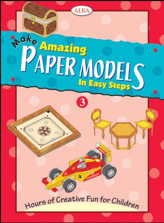 Buy Make Amazing Paper Models In Easy Steps 3 book : Na