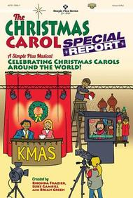 The Christmas Carol Special Report Choral Book