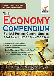 The Economy Compendium for IAS Prelims General Studies CSAT Paper 1, UPSC and State PSC 2nd Edition