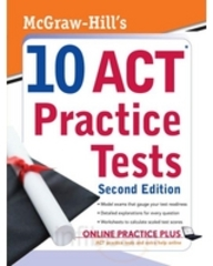 Mcgraw-Hill's 10 Act Practice Tests, 2nd Edition