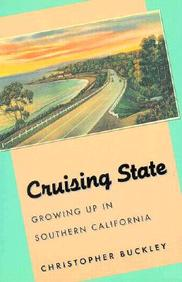 Cruising State: Growing Up In Southern California (Western Literature Series)