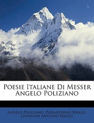 Poesie Italiane Di Messer Angelo Poliziano