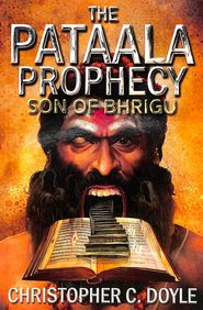 Pataala  Prophecy : Son Of Bhrigu