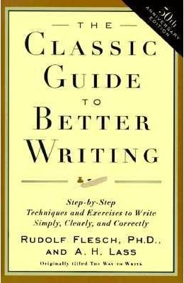 Classic Guide To Better Writing