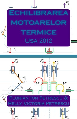 Echilibrarea motoarelor termice: Usa 2012 (Romanian Edition)