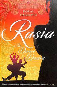 Rasia : The Dance Of Desire