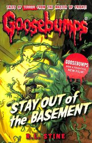Stay Out Of The Basement : Goosebumps