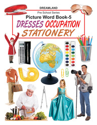 Pres School Series Picture Word Book 5 : Dresses Occupation Stationery