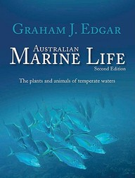 Australian Marine Life Second Edition: The Plants And Animals Of Temperate Waters
