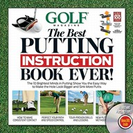 Golf Magazine The Best Putting Instruction Book Ever