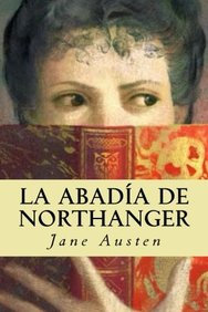 La abadía de Northanger (Spanish Edition)