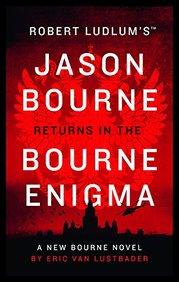 Robert Ludlum?S The Bourne Enigma: Jason Bourne