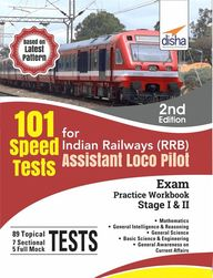 101 Speed Tests For Indian Railways Rrb Assistant Loco Pilot Exam Practice Workbook Stage 1 & 2