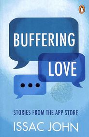 Buffering Love : Stories From The App Store