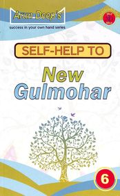Self Help To New Gulmohar Class 6 : Success In Your Own Hand Series