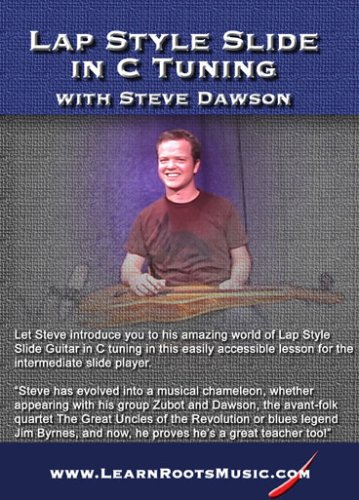 Lap Style Slide Guitar In C Tuning With Steve Dawson