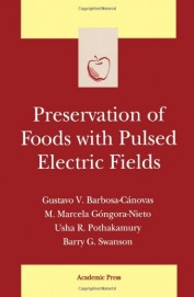 Preservation Of Foods With Pulsed Electric Field